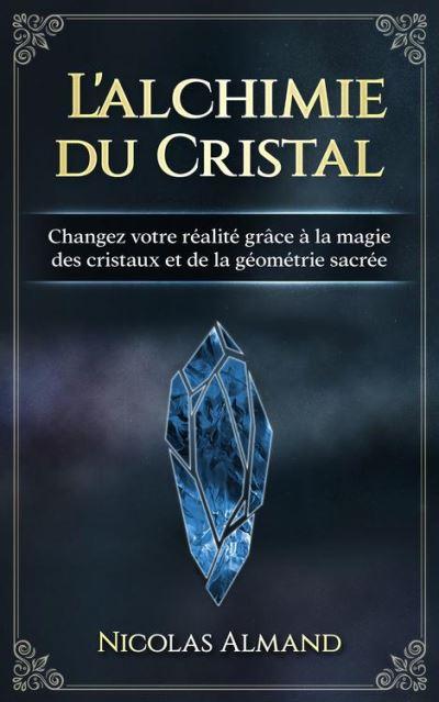 L alchimie du cristal